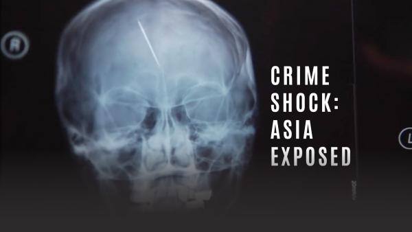Crime Shock Asia Exposed TV Series