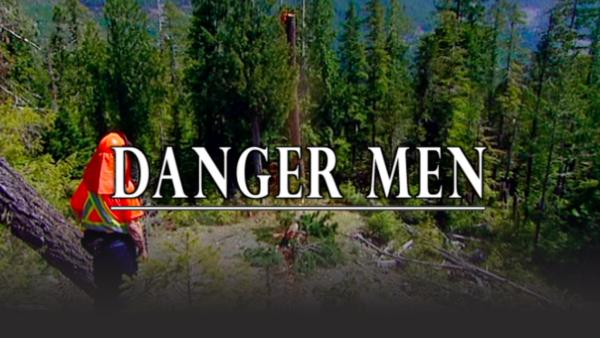 Danger Men loggers
